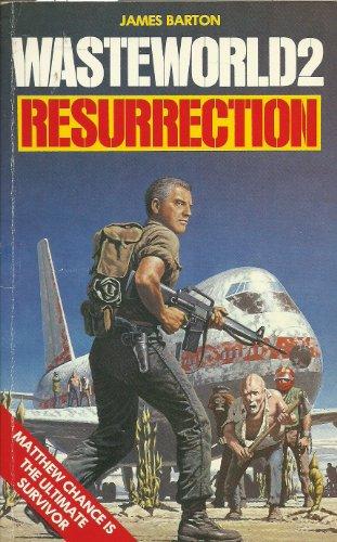 Resurrection By James Barton