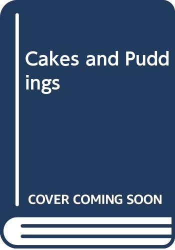 Cakes and Puddings By Bee Nilson