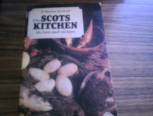 Scots Kitchen By F.Marian McNeill