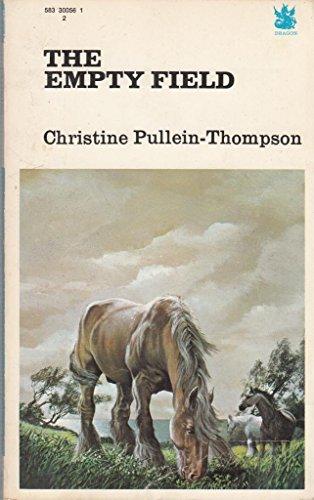 Empty Field By Christine Pullein-Thompson