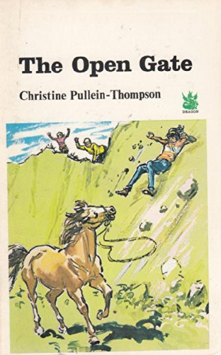 Open Gate By Christine Pullein-Thompson