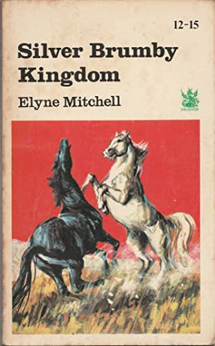Silver Brumby Kingdom By Elyne Mitchell