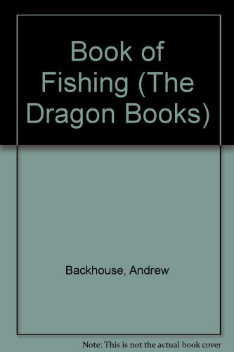 Book of Fishing By Andrew Backhouse