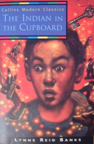 Indian in the Cupboard By Lynne Reid Banks