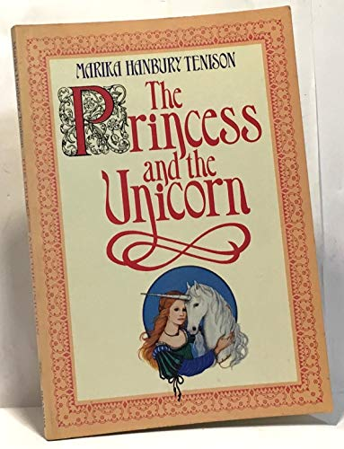 Princess and the Unicorn By Marika Hanbury-Tenison