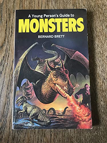 A Young Person's Guide to Monsters By Bernard Brett
