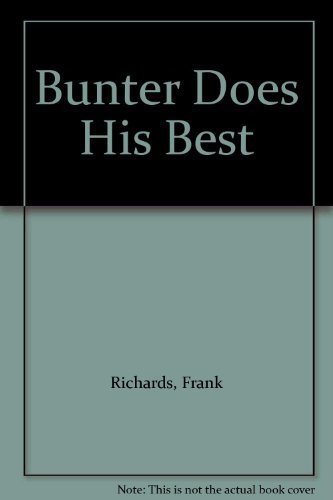 Billy Bunter Does His Best By Frank Richards