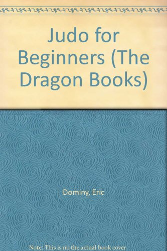 Judo for Beginners By Eric Dominy