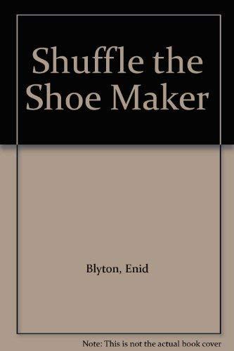 Shuffle the Shoemaker By Enid Blyton
