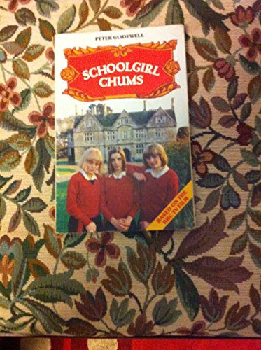 Schoolgirl Chums By Peter Glidewell