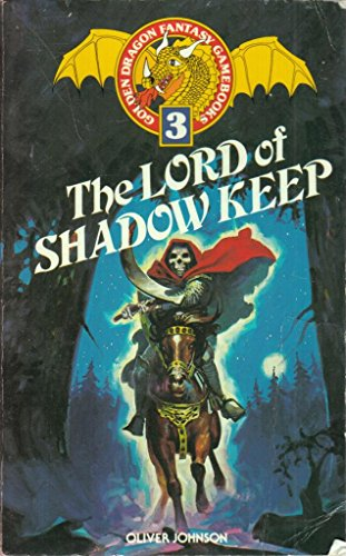 The Lord of Shadow Keep By Dave Morris