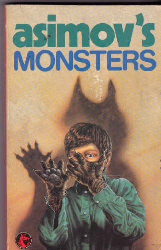 Asimov's Monsters By Edited by Isaac Asimov
