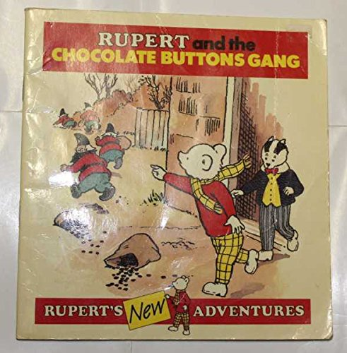 Rupert and the Chocolate Buttons Gang by Len Collis