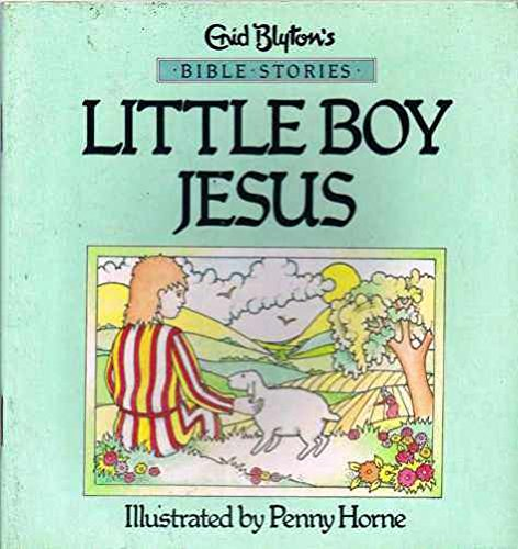 Little Boy Jesus By Enid Blyton