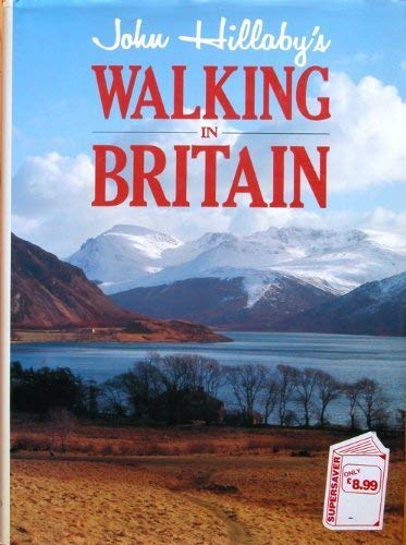 Walking in Britain By John Hillaby