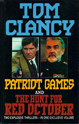 Patriot Games and the Hunt for Red October By Tom Clancy