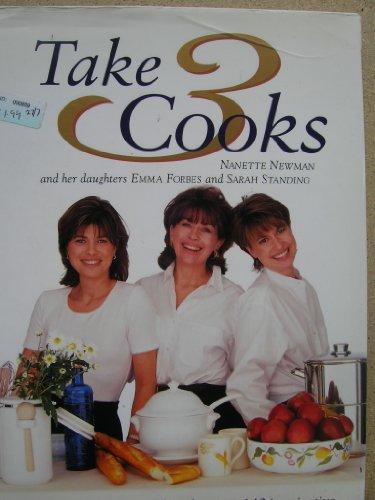 Take Three Cooks By Nanette Newman