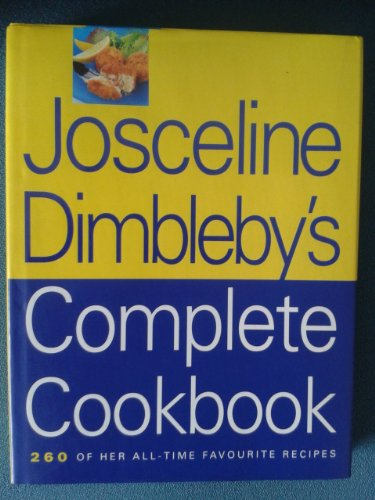 Josceline Dimbleby's Complete Cookbook by Unknown Author