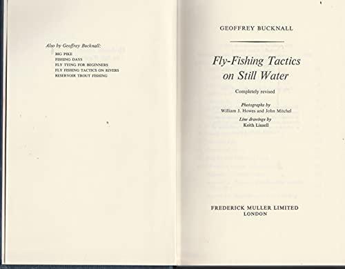 Fly-fishing tactics on still water By Geoffrey Bucknall