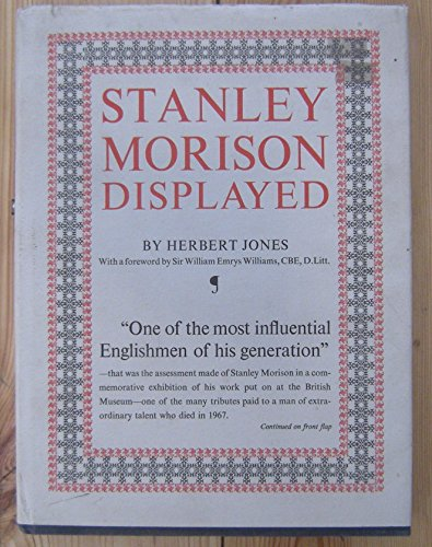 Stanley Morison Displayed By Herbert Jones