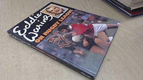 Eddie Waring on Rugby League By Eddie Waring
