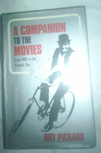 A Companion to the Movies By Roy Pickard
