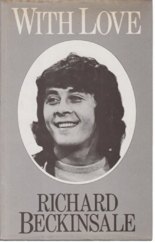 With Love By Richard Beckinsale