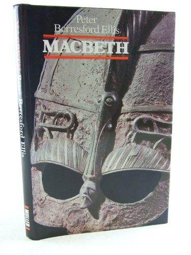 Macbeth By Peter Berresford Ellis