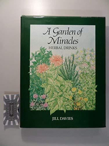 A Garden of Miracles By Jill Davies