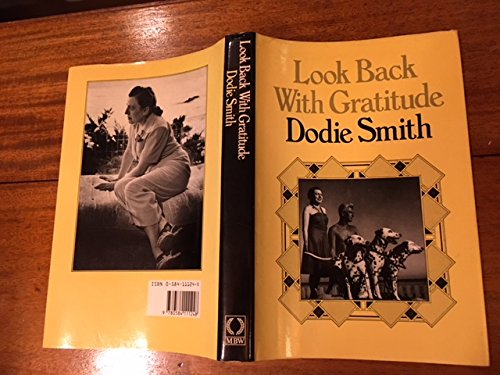 Look Back with Gratitude By Dodie Smith