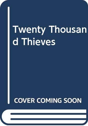 Twenty Thousand Thieves By Eric Lambert