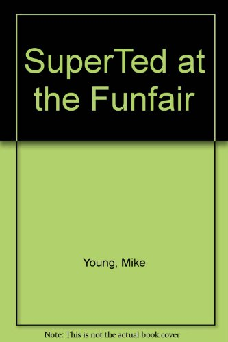 SuperTed at the Funfair By Mike Young