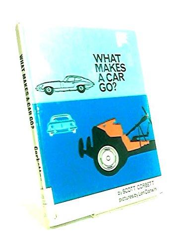 What Makes a Car Go By S. Corbett