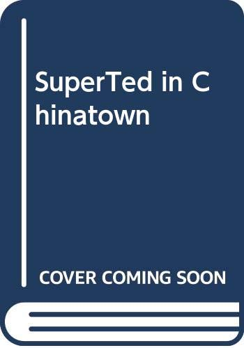 SuperTed in Chinatown By Mike Young