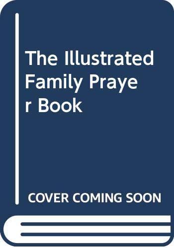 The Illustrated Family Prayer Book By Tony Jasper