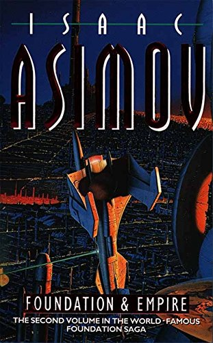 Foundation and Empire (Book Two of The Foundation Series): 2/3 by Isaac Asimov