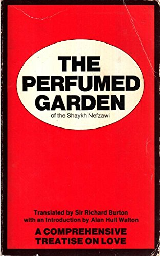 The Perfumed Garden By Ibn Muhammed Al-Nefzawi