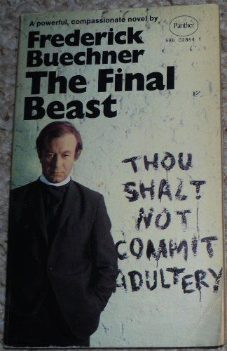 The final beast By Frederick Buechner