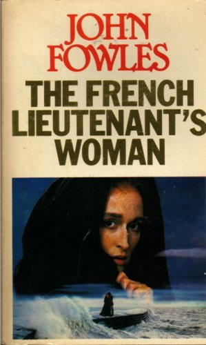 The French Lieutenant's Woman : By John Fowles