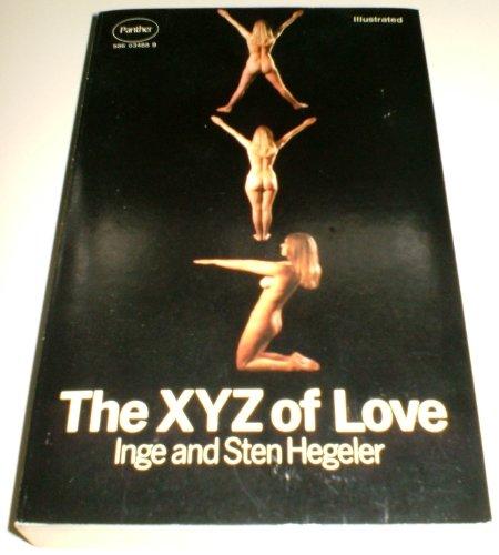 X. Y. Z. of Love By Inge Hegeler
