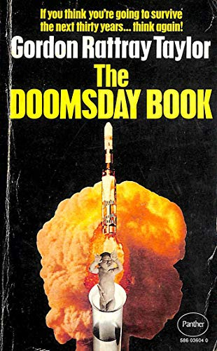 The doomsday book By Gordon Rattray Taylor