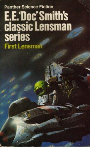 """First Lensman By E. E.""""Doc"""" Smith"""