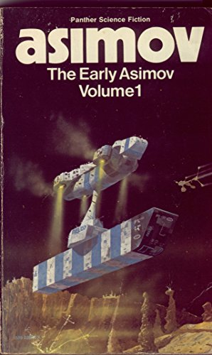 The Early Asimov: v. 1 (Panther science fiction) by Isaac Asimov