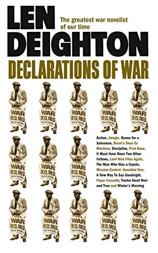 Declarations of War By Len Deighton