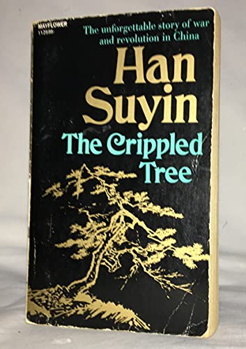The Crippled Tree By Han Suyin
