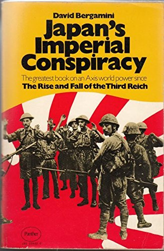 Japan's Imperial Conspiracy By David Bergamini