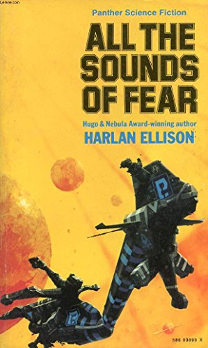All the Sounds of Fear By Harlan Ellison
