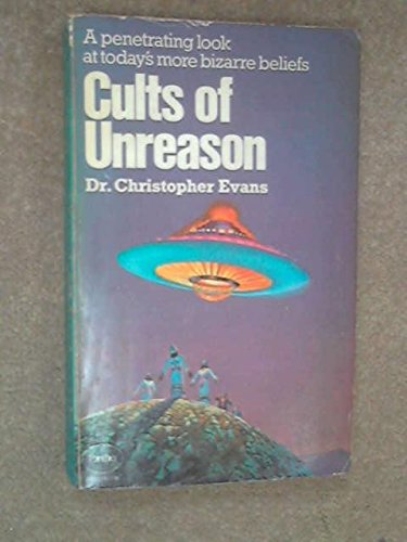 Cults of Unreason By C. F. Evans