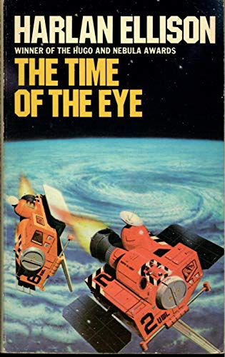 Time of the Eye By Harlan Ellison