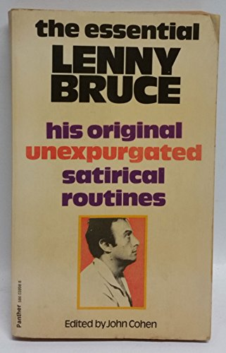 Essential Lenny Bruce By Edited by John Cohen